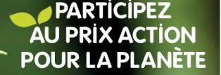 5ème EDITION PRIX ACTION POUR LA PLANETE